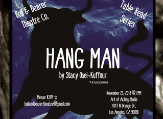 Bull & Bearer Theatre Co. Table Read Series presents: Hang Man