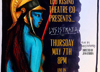 Livestream: LYSISTRATA at Leo Rising Theatre Company