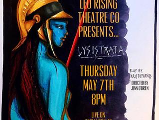 Livestream: LYSISTRATA at Leo Rising Theatre Company