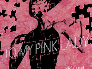 To My Pink Lady (Short Film)