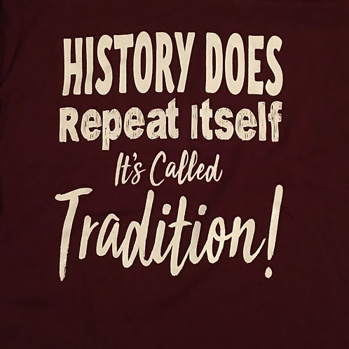 """History Does Repeat Itself"" short-sleeve shirt"