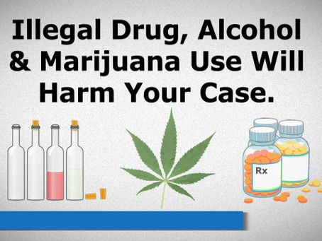 VIDEO: How Drugs/Alcohol/Marijuana Use Can Harm Your Disability Case