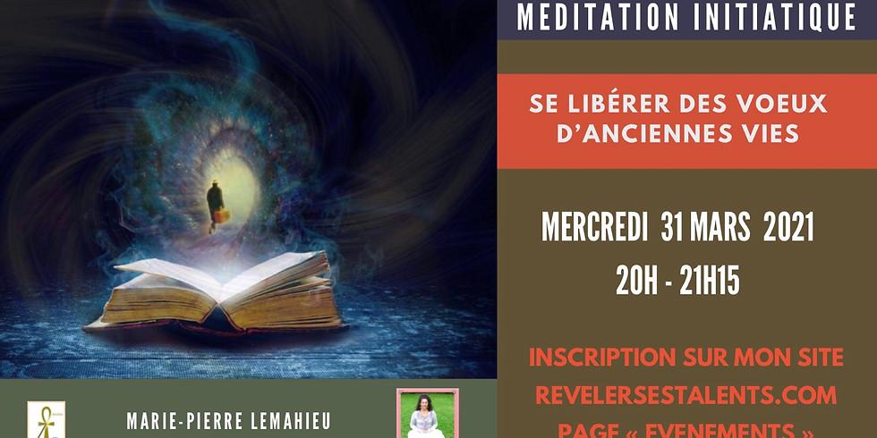 Méditation initiatique «se libérer des vœux d'anciennes vies»