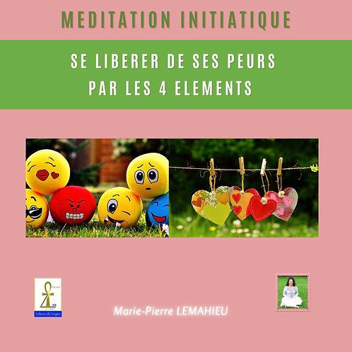 Méditation «se libérer de ses peurs par les 4 éléments»
