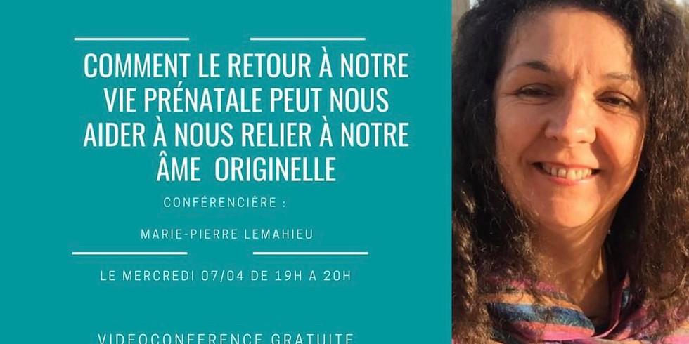 Conférence «nous relier à notre âme originelle par la marice prénatale»