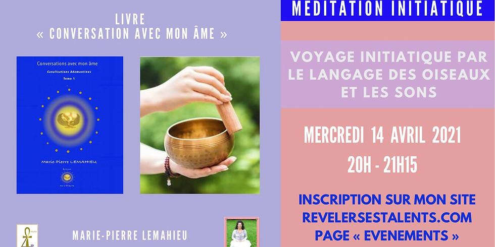 Méditation initiatique «le langage des oiseaux et les sons»