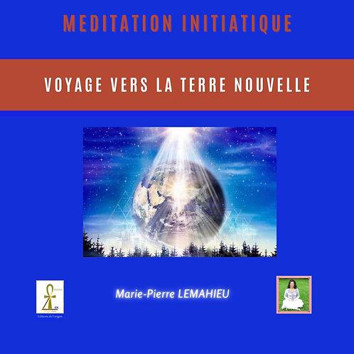 Méditation «Voyage vers la nouvelle Terre»