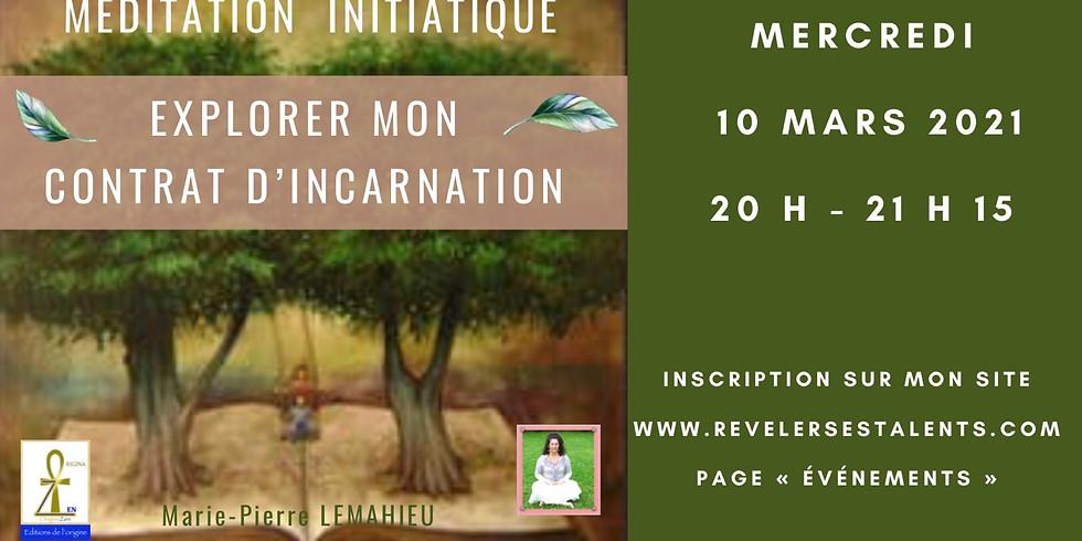 Méditation «explorer mon contrat d'incarnation»
