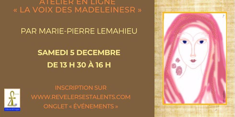 Cercle «Le Féminin  Originel - La Voix(e) des Madelines