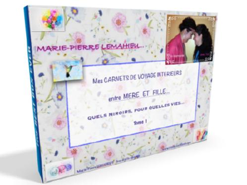 Mon carnet de voyage intérieur entre mère et fille
