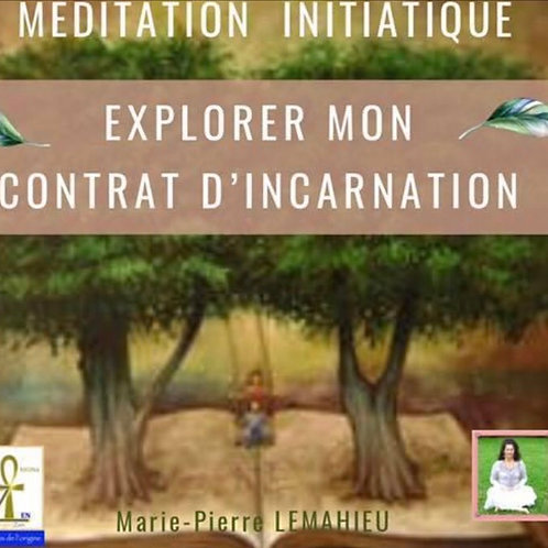 CD d méditation «le contrat d'incarnation»
