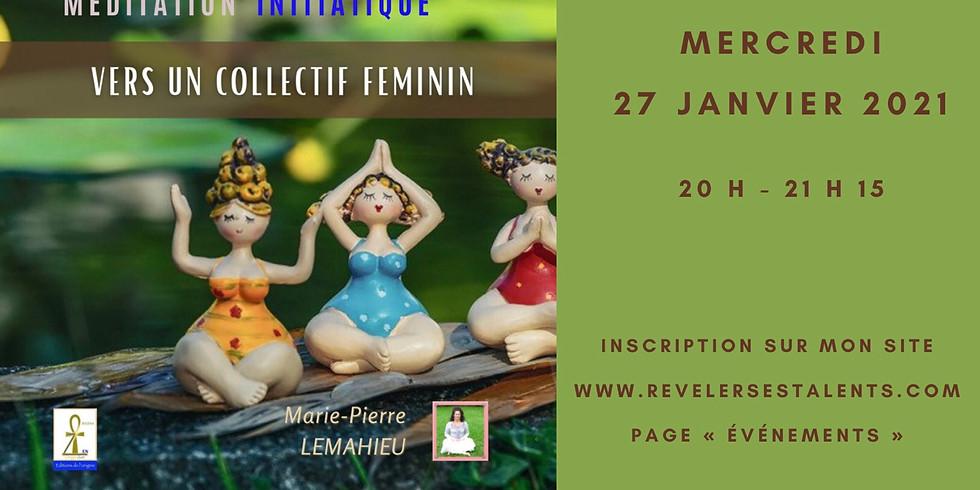 Méditation initiatique «collectif  au féminin» - Lien disponible en replay à vie !!