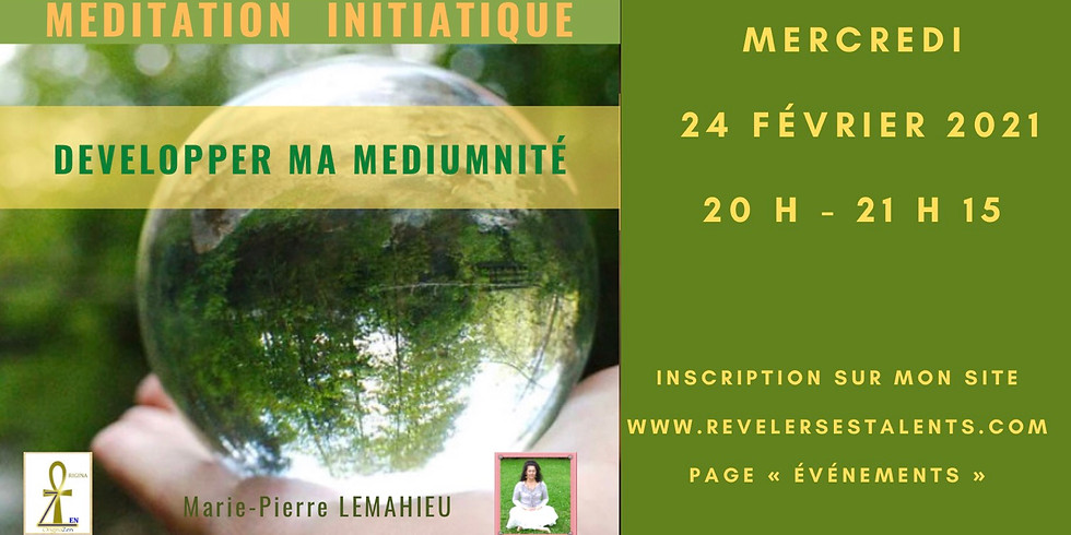Méditation initiatique «développer ma médiumnité» - Lien disponible en replay à vie !!