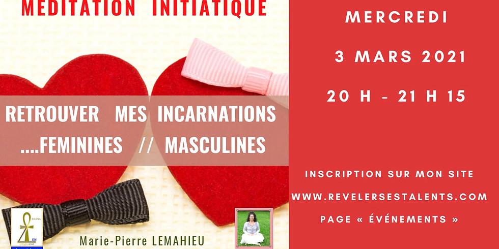 Méditation initiatique «retrouver mes incarnations féminines et masculines» - Lien disponible en replay à vie !!