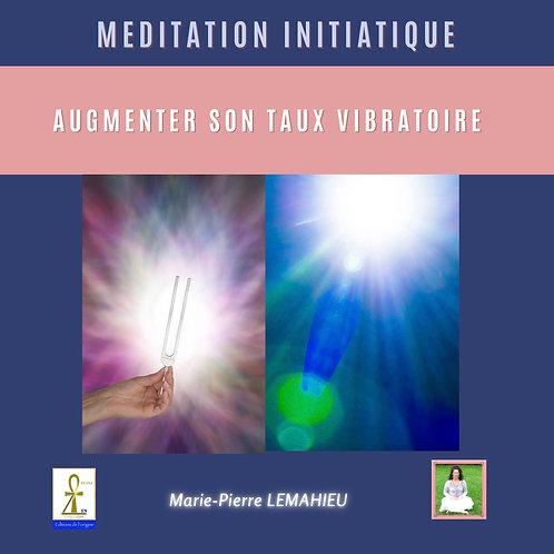CD «augmenter son taux vibratoire «