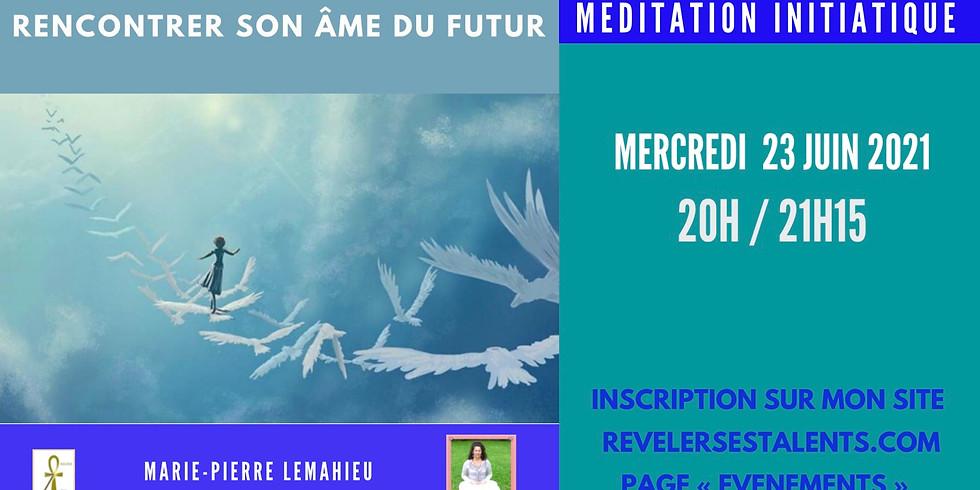 Méditation initiatique «rencontrer son âme du futur»