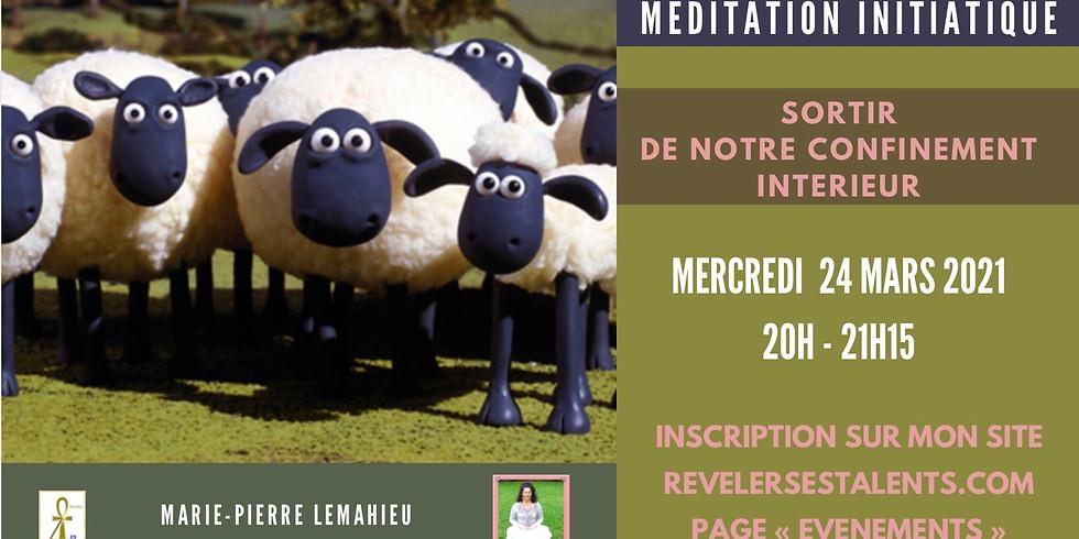 Méditation «sortir du confinement intérieur»