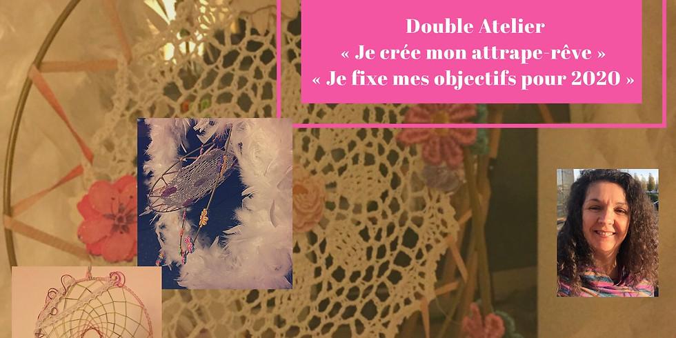 """Double Atelier """"Je fabrique mon attrape-rêve et je fixe mes objectifs pour 2020"""""""