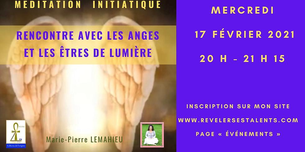 Méditation initiatique «rencontre avec les anges et les Êtres de lumière» - Lien disponible en replay à vie !!