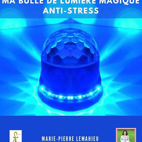 CD Méditation «Ma bulle de lumière anti-stress»