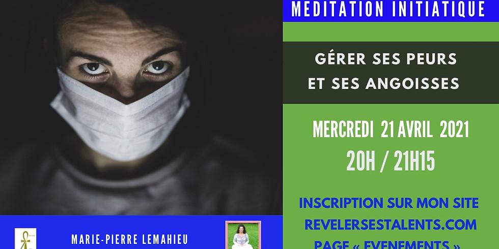 Méditation «gérer ses angoisses et ses peurs»