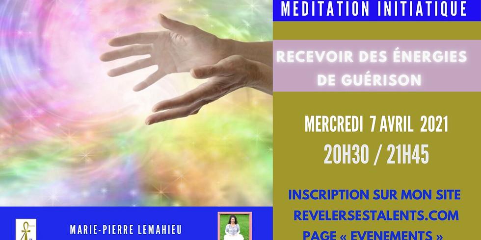 Méditation initiatique «recevoir des énergies de guérison»