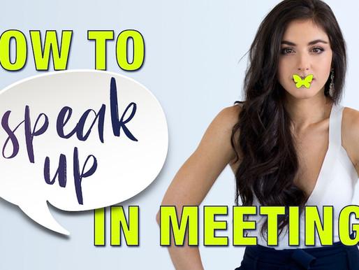 Ep.1 How to Speak-Up in Meetings