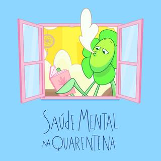 Saúde Mental na Quarentena