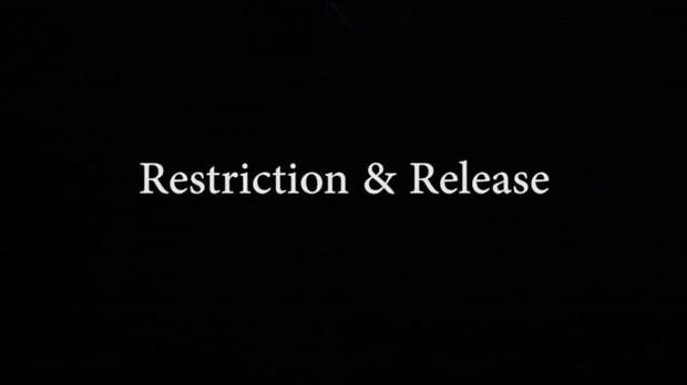 Restriction & Release