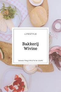 Hey. I'm Silvie | Lifestyle Blog. Bakkerij Wivine