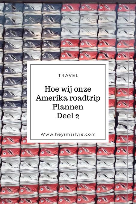 Hoe wij onze Amerika roadtrip plannen | Deel 2