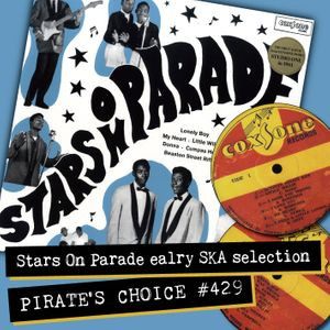 Pirates Choice #429 Stars On Parade Early Ska Selection