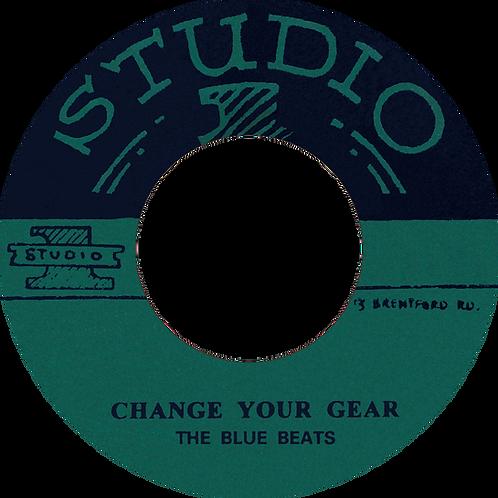 A. CHANGE YOUR GEAR - THE BLUE BEATS / B. LEE HARVEY JNR. - ROLAND ALPHONSO