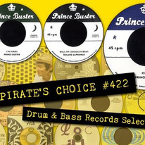 Pirates Choice #422 drum & bass records selection