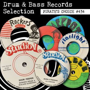 Pirates Choice#434 Drum And Bass Records Selection