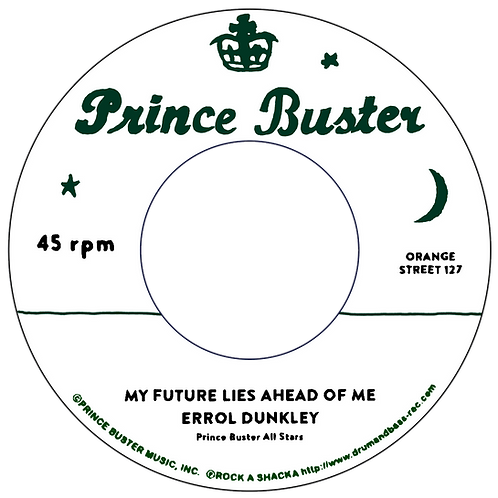 MY FUTURE AHEAD OF ME - ERROL DUNKLEY / TO BE A LOVER - TEDDY KING [7INCH]