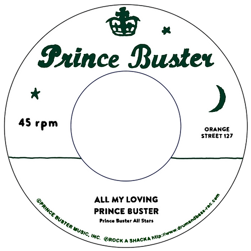 ALL MY LOVING - PRINCE BUSTER / YOU DON'T KNOW - RIGHTEOUS FLAME [7INCH]