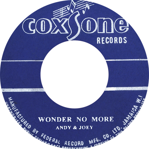 A. WONDER NO MORE - ANDY & JOEY / B. HEAVEN & EARTH - DON DRUMMOND