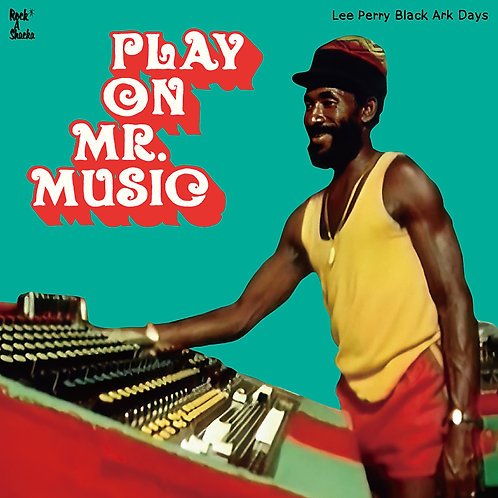PLAY ON MR. MUSIC - LEE PERRY BLACK ARK DAYS [CD]