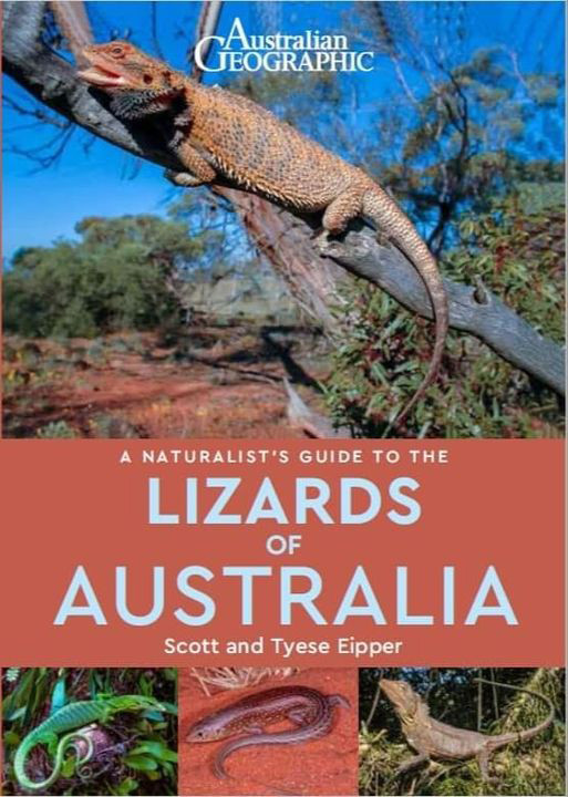 A Naturalist's Guide to the Lizards of Australia, written by Scott & Tie Eipper