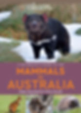 A Naturalist's Guide to the mammals of Australia by Peter Rowland