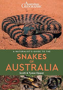 A Naturalist's Guide to the Snakes of Australia by Scott Eipper & Tie Eipper