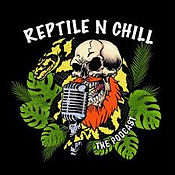 reptile n chill podcast.jpg