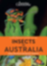 A Naturalist' Guide to the inscects of Australia by Peter Rowland