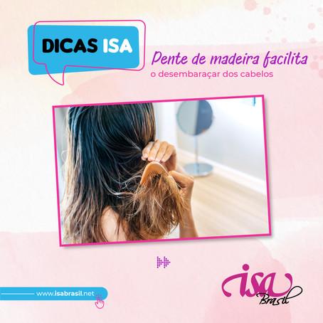 Dicas da Isa   Pente de madeira facilita o desembaraçar dos cabelos