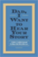 Dad, I Want to Hear Your Story Book Jeffrey Mason