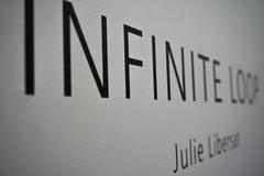 INFINITE LOOP     Julie Libersat