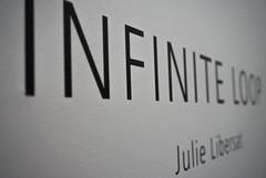 INFINITE LOOP  |  Julie Libersat
