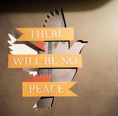 THERE WILL BE NO PEACE  |  THE ANGELUS Album Release