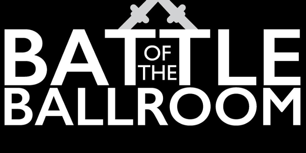 Battle of the Ballroom